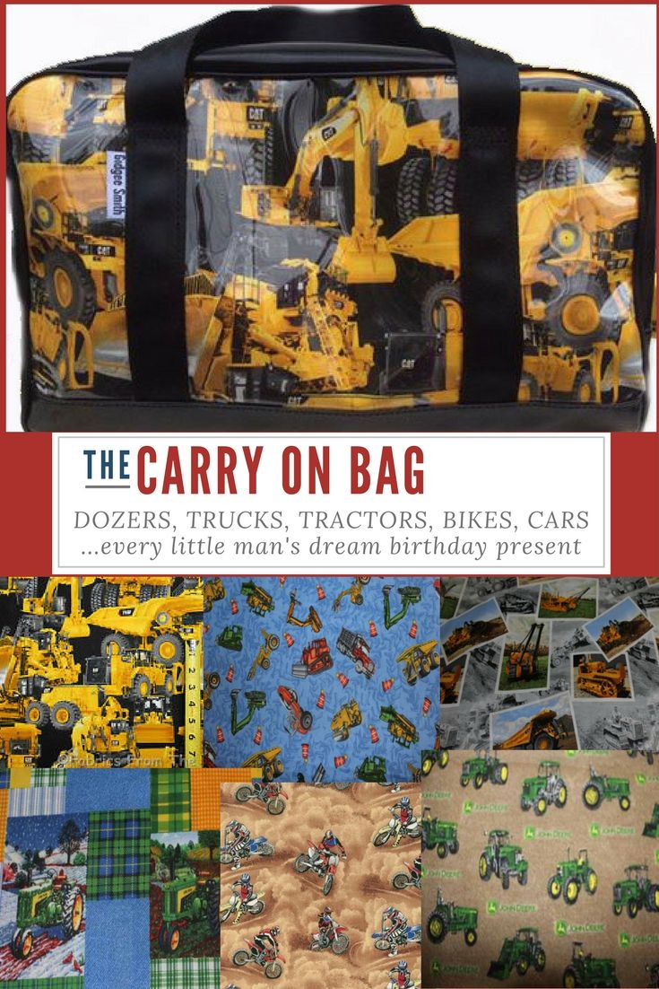 Dozer Carry On Bag boys gift idea for the little (or big) man in your life! Dozer print shown here on our Carry On Bag - $99 - 45cmL x 23cmW x 25cmH    Built to last using quality PVC, and seatbelt straps sewn into the base of the bag for the straps.  Machinery - CAT, Caterpillar, John Deere, Dozers, Tractors, Loaders, Cars, Bikes, we've got them all.   70+ fabrics to choose from and embroidery available for a more personalised gift!
