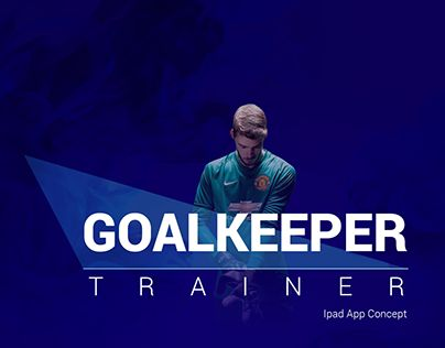 """Check out new work on my @Behance portfolio: """"Goalkeeper Trainer App Concept"""" http://be.net/gallery/34816805/Goalkeeper-Trainer-App-Concept"""