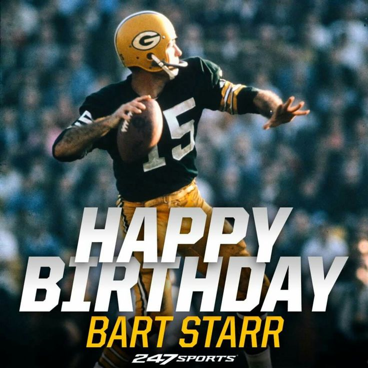 Happy birthday Bart Starr