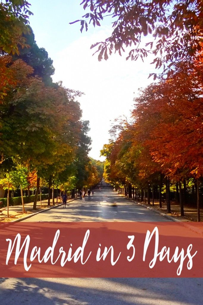 Madrid In 3 Days Feat Image Places I 39 D Like To Visit Pinterest