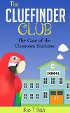 Free Kindle Book -  [Children's eBooks][Free] Mysteries books for Children: The CLUE FINDER CLUB : THE CASE OF SCHOOL PLANKSTER (Kids detective books- The ClueFinder Club Book 9)