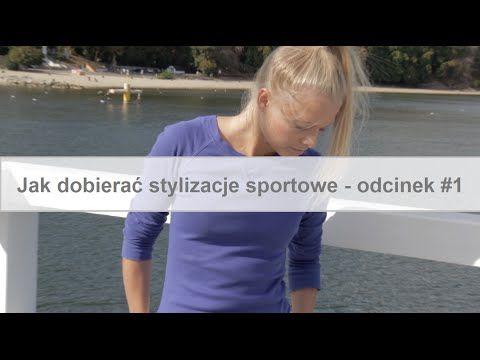 Jak dobierać sportowe stylizacje? Zobacz podpowiedzi NOIZZ. :)