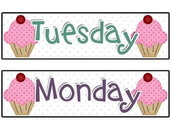 Just a bit of cuteness for every classroom! Four pages of Cupcake Themed Days of the Week Schedule Signs/Posters. ...