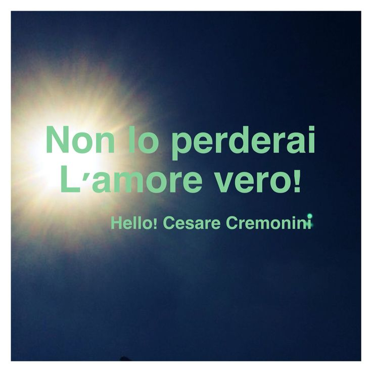 Cesare Cremonini  #ok #parole #frasi #aforismi #citazioni #poesia #massime #pensieri #riflessioni #canzoni #hello