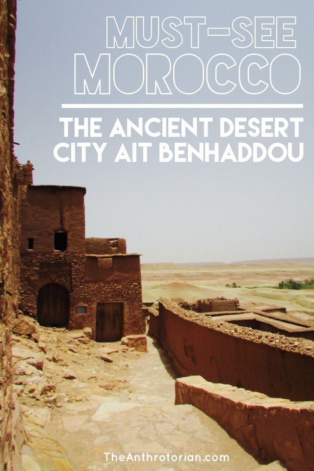 Must-see sight in Morocco | Ait Benhaddou | Morocco Travel | Morocco destinations | Morocco Tours | Desert City | Travel Tips | Adventure travel | Adventure | Desert | City in A Movie