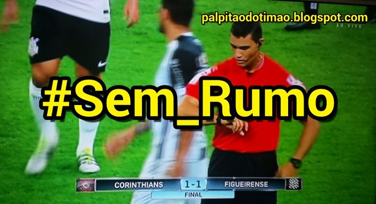 Brasileirão 2016 - 16ª rodada - CORINTHIANS 1 x 1 Figueirense - PALPITÃO DO TIMÃO