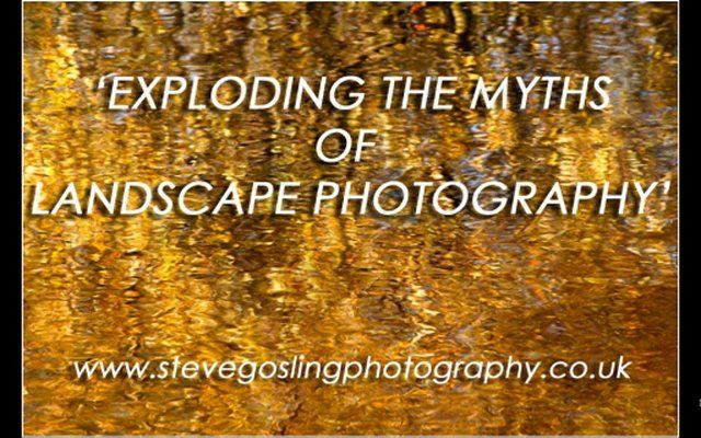 Steve Gosling presents 'Exploding the myths of landscape photography' on Vimeo  #SteveGosling #photography #tutorial #webinar #MSoX