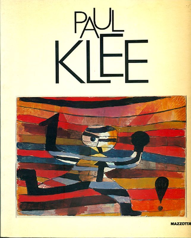 Paul Klee.  Milano, Mazzotta, 1986.