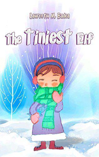 #Book Review of #TheTiniestElf from #ReadersFavorite  Reviewed by Mamta Madhavan for Readers' Favorite