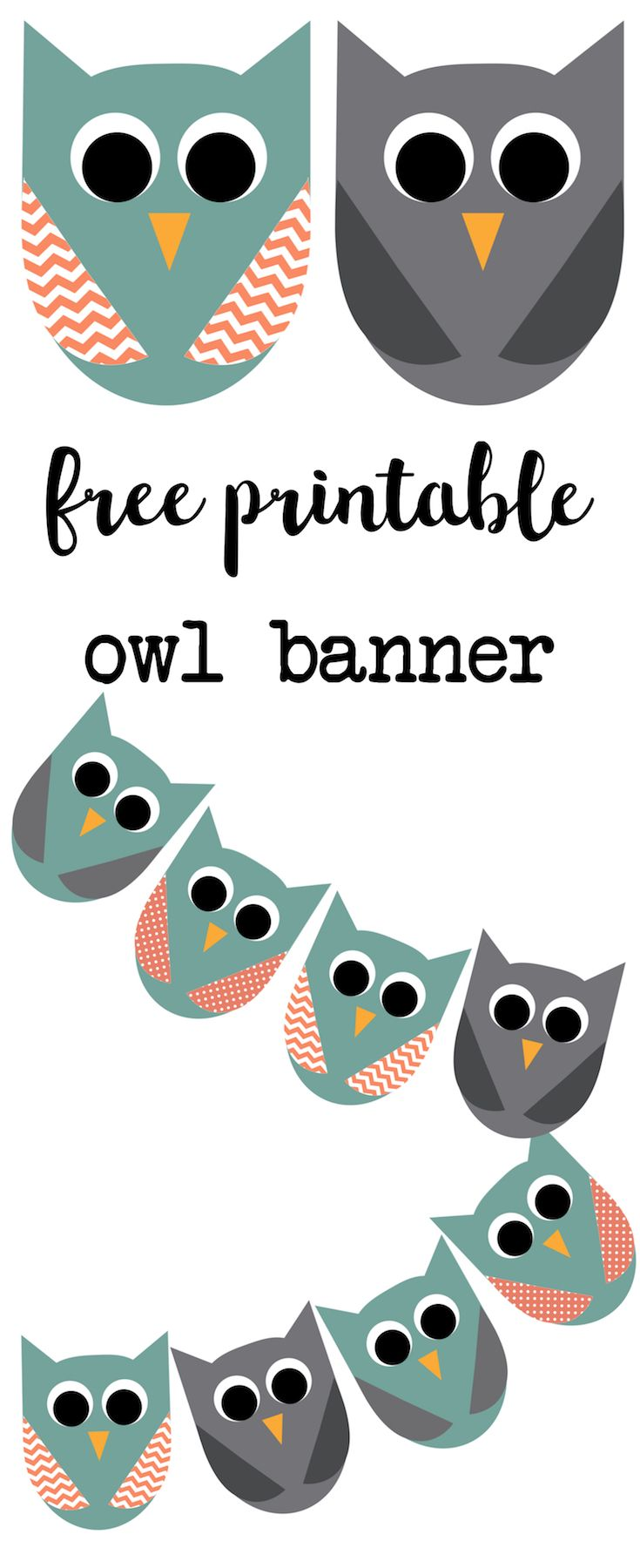 Free Printable Owl Banner. Print this owl banner for an owl birthday party or use it as an owl baby shower banner. Easy DIY for owl party decor.
