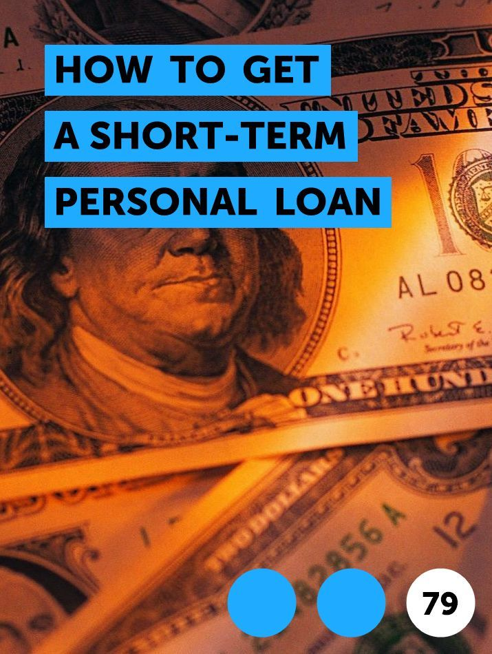 How To Get A Short Term Personal Loan In 2020 Personal Loans Investing Quick Cash