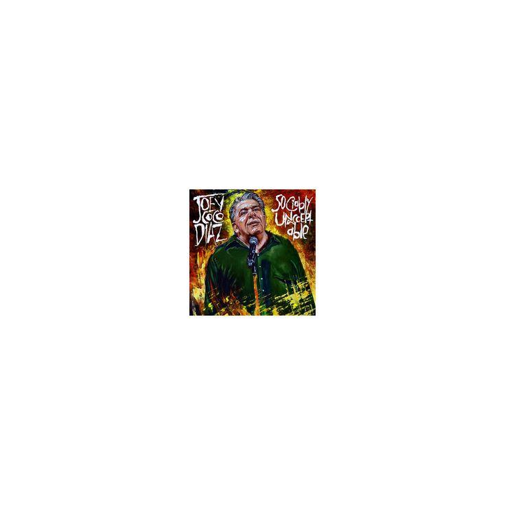Joey Diaz - Sociablly Unacceptable (CD)
