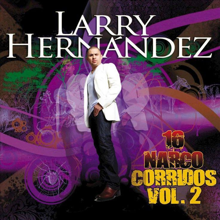 Larry Hernández - 16 Narco Corridos, Vol. 2