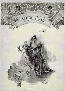 """December, 1892 Vogue, then a weekly, releases its first issue with the aim of attracting, in the words of its founding publisher Arthur Baldwin Turnure, """"the sage as well as the debutante, men of affairs as well as the belle."""""""