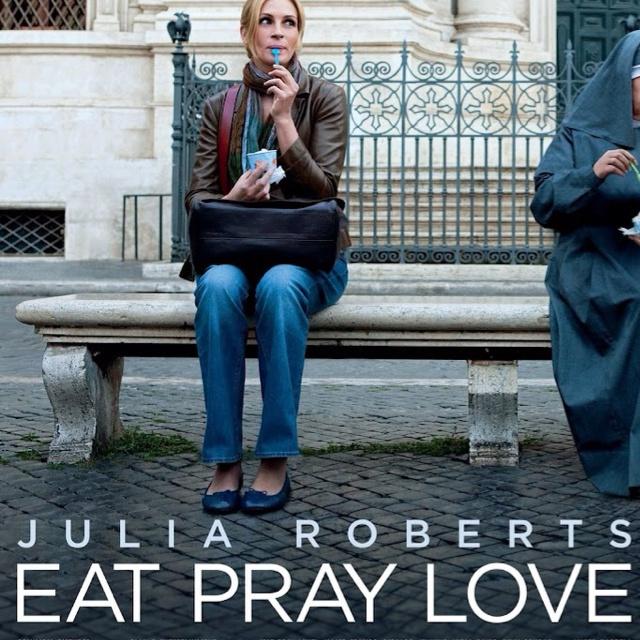 Eat,Pray,Love..
