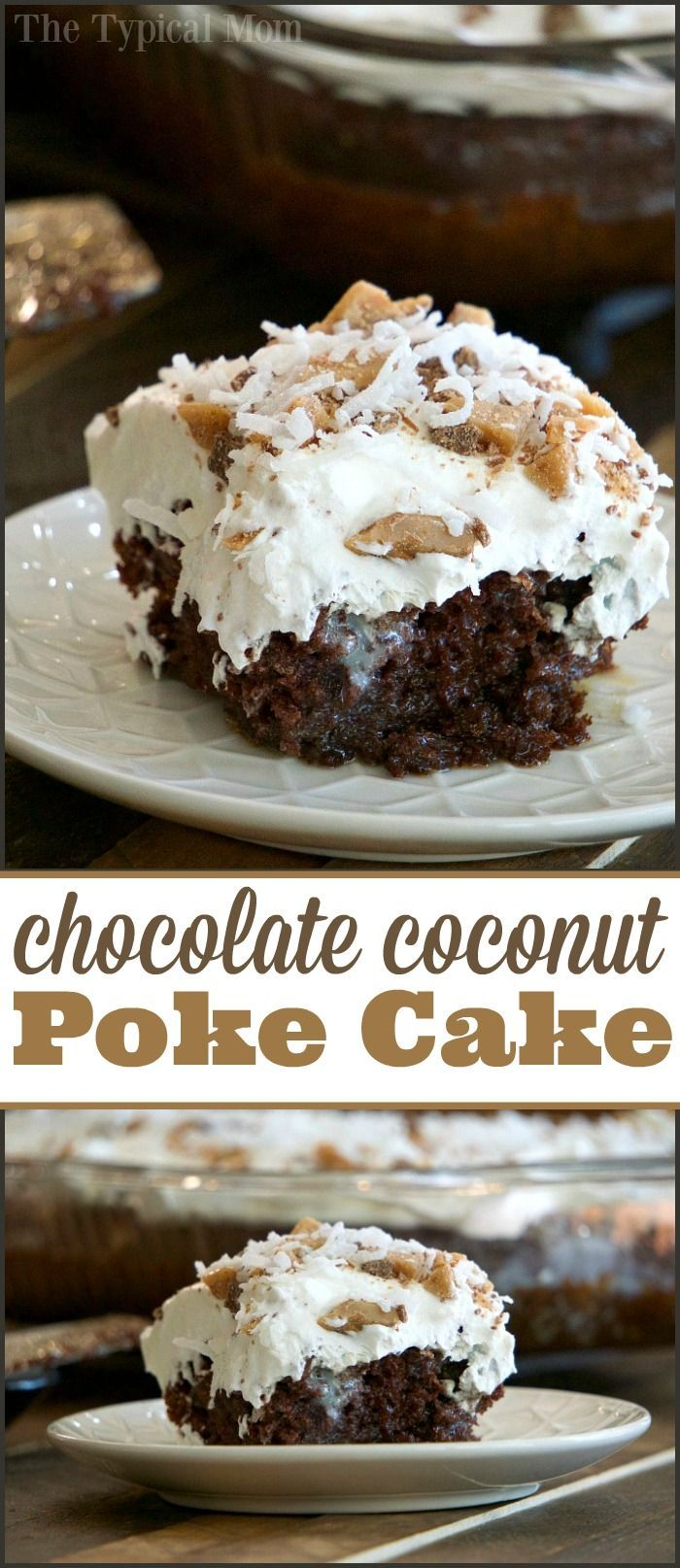 This chocolate coconut cake is amazing! The best chocolate poke cake ever with caramel and coconut on top. Super moist and the best to take to a potluck! via @thetypicalmom