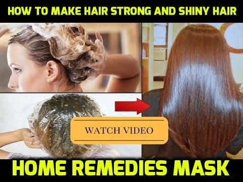 how to make hair strong and shiny hair home remedies mask | The Effects Will Leave You Breathless