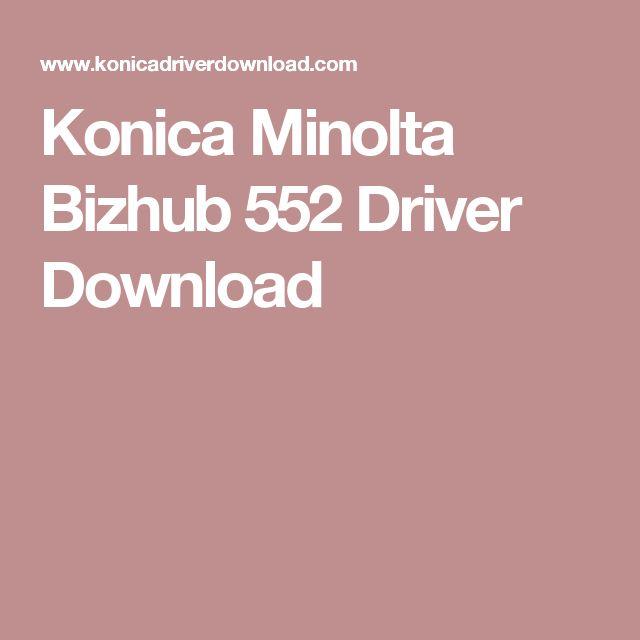 Konica Minolta Bizhub 552 Driver Download