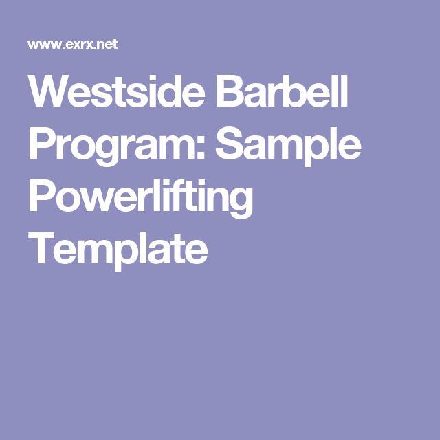 Westside Barbell Program: Sample Powerlifting Template