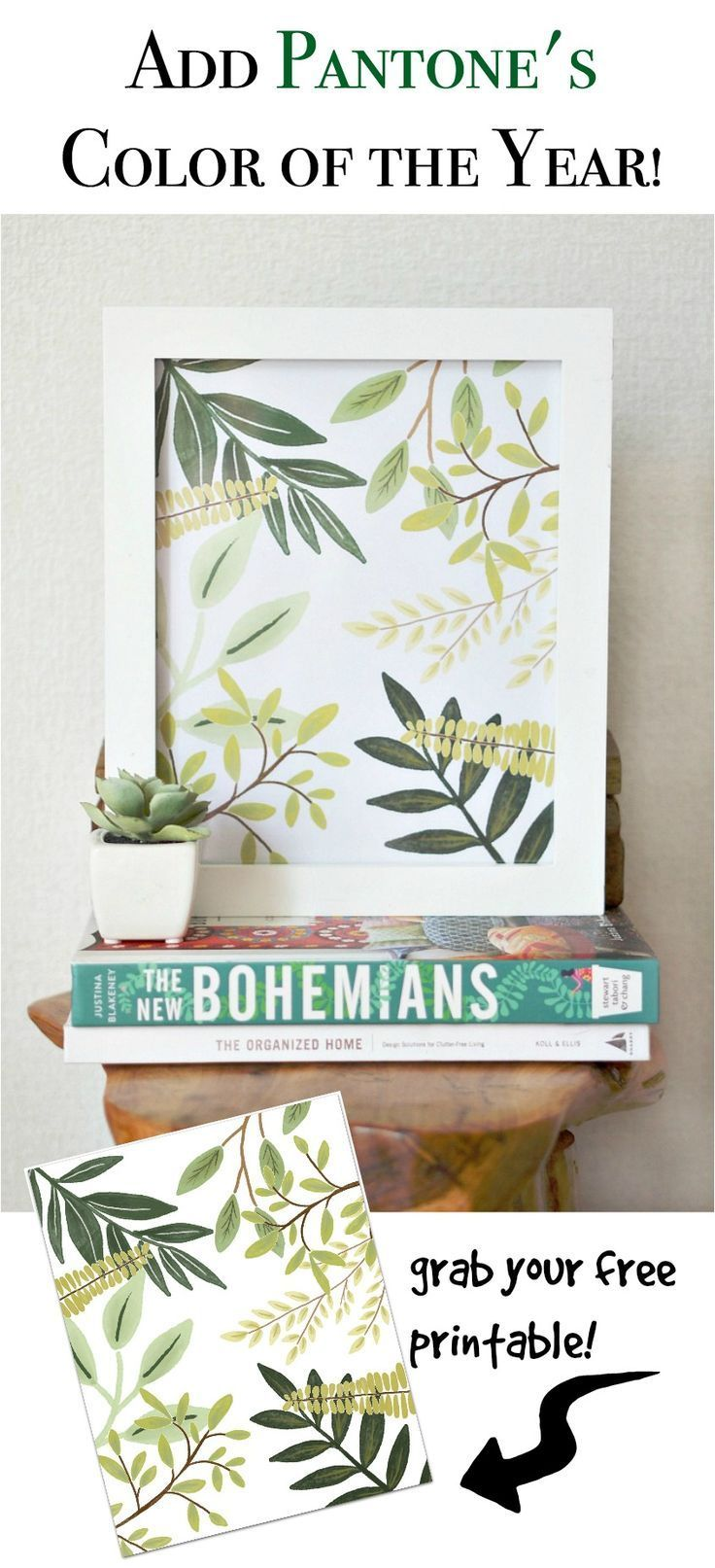 Add pantone's color of the year with a free greenery printable!