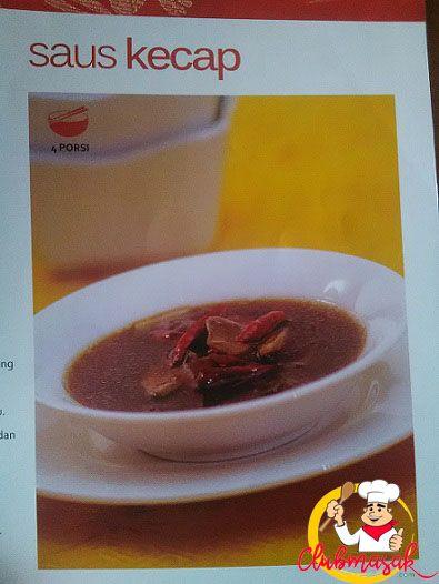 Resep Saus Kecap, Aneka Makanan China, Club Masak