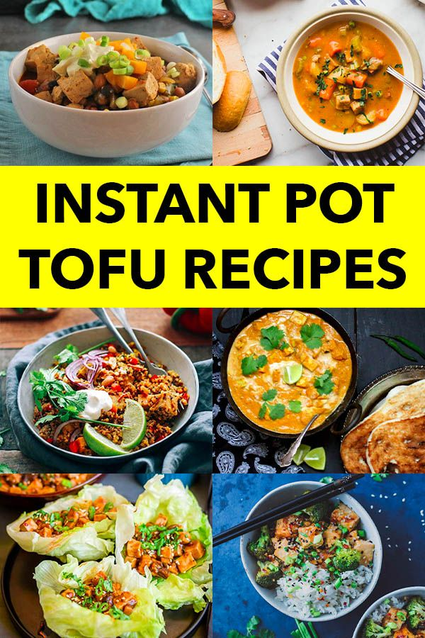 The Best Instant Pot Tofu Recipes For Easy Dinners Instant Pot Recipes Vegetarian Vegetarian Instant Pot Vegan Instant Pot Recipes