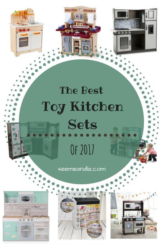 8 Best Toy Kitchen Sets for 2017 - great for problem solving, social skills, vocabulary development and more!