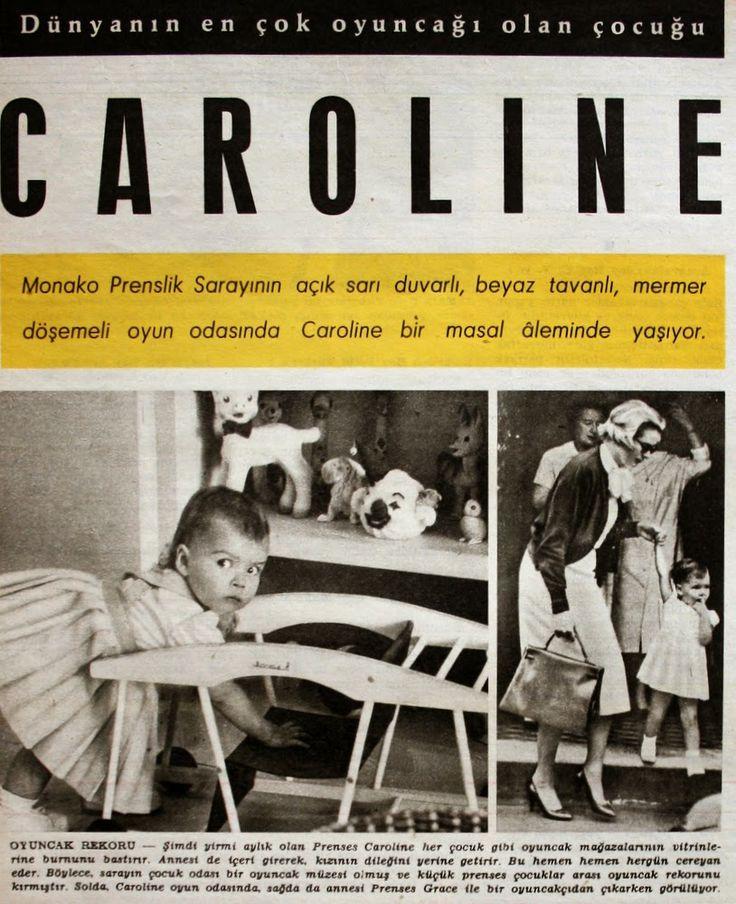 OĞUZ TOPOĞLU : monaco prensesi caroline 1958 hayat dergisi