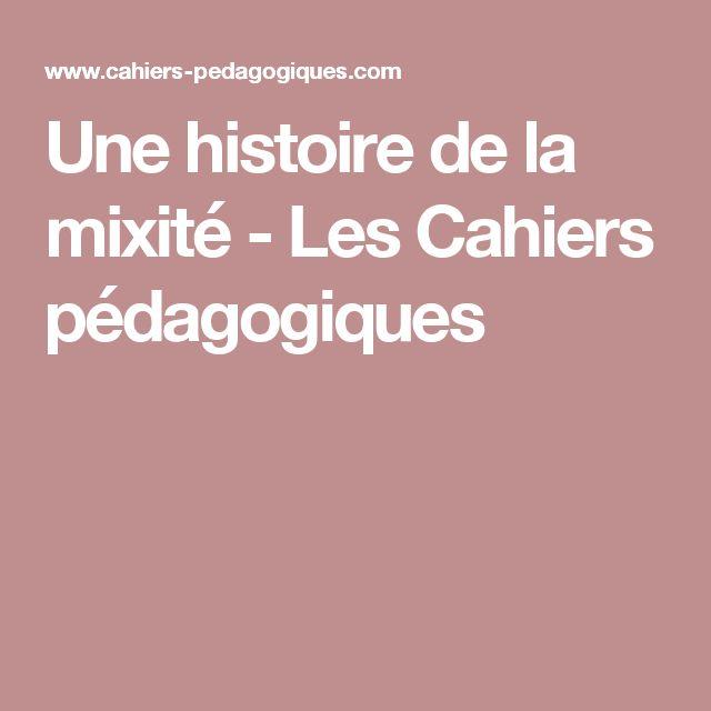 Une histoire de la mixité - Les Cahiers pédagogiques