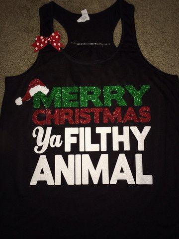Merry Christmas - Ya Filthy Animal - Christmas Shirt - Christmas Cloth – Ruffles with Love