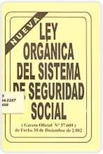 LEY ORGANICA DEL SISTEMA DE SEGURIDAD SOCIAL, Click en el Enlace para ver el documento: http://www.inpsasel.gob.ve/moo_doc/ley_org_sis_seg_soc.pdf