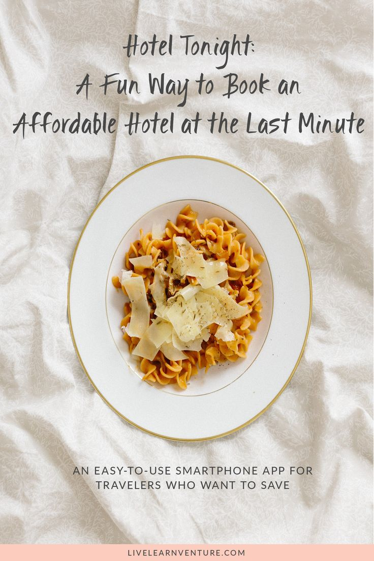 HotelTonight: A Fun Way to Book an Affordable Hotel at the Last Minute #travel #Traveltips #hotels #savemore #travelapps