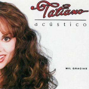 Tatiana – Acustico (2005) – ROCKOLA UNIVERSAL