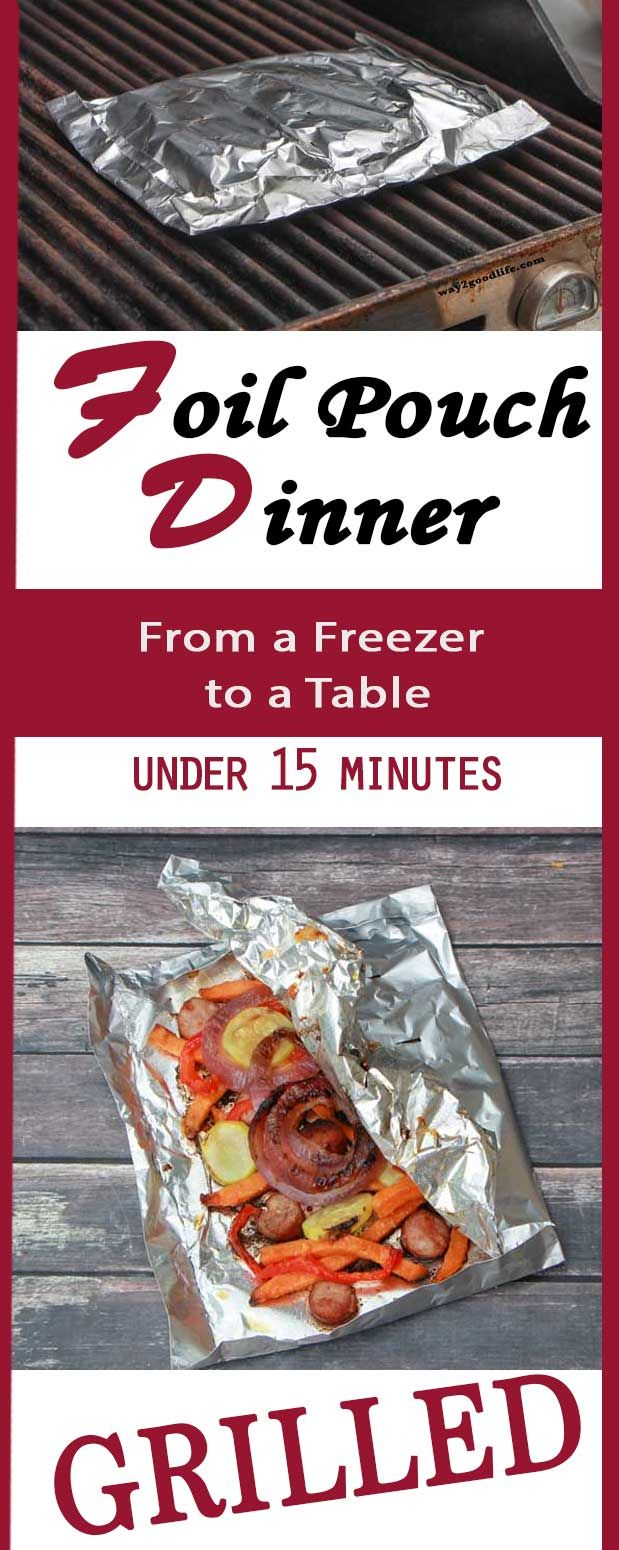 Grill your dinner in a foil pouch and have a delicious meal from a freezer to a table in under 15 minutes - easy recipe