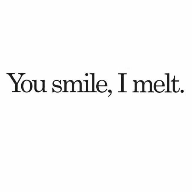 You Make Me Melt Quotes. QuotesGram