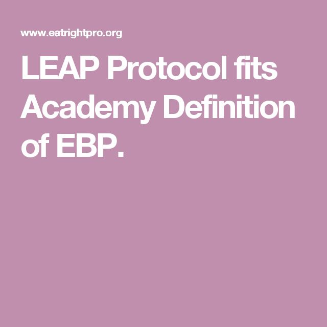 LEAP Protocol fits Academy Definition of EBP.
