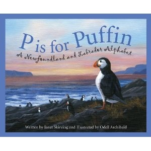 P is for Puffin: Newfoundland and Labrador - to read aloud for Canada Quilt Project