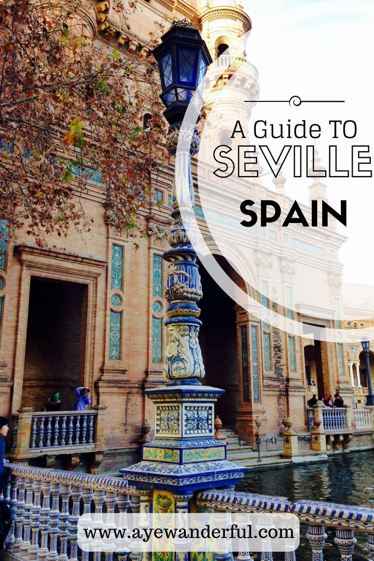 Seville, the Andalucian capital of Spain, is rich in history and vibrant in colours. Find out the best things to do and places to see when visiting Seville. Read more on www.ayewanderful.com.