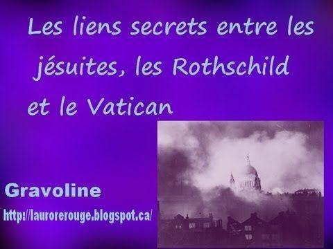 1- Les liens secrets entre les jésuites ,les Rothchilds et le Vatican no.1
