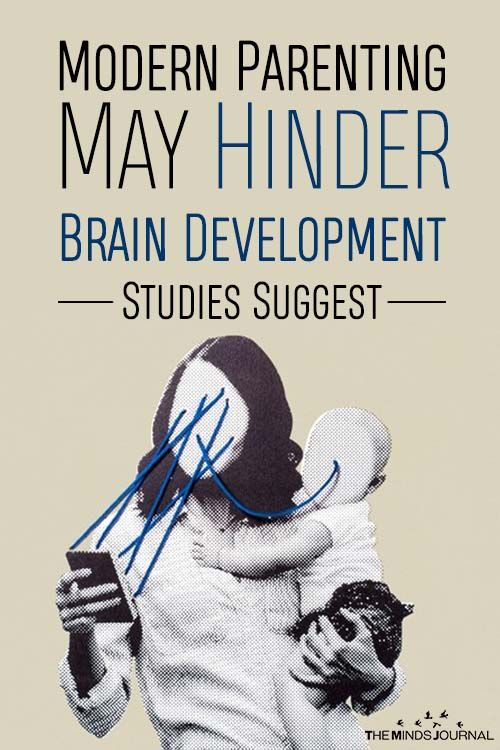 Modern Parenting May Hinder Brain >> Modern Parenting May Hinder Brain Development Studies Suggest