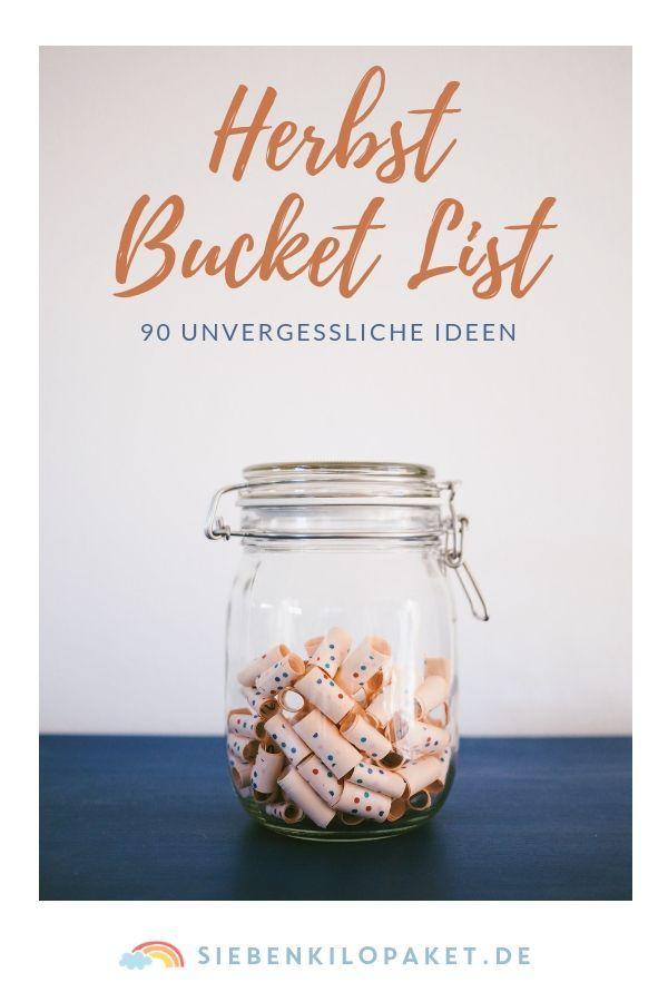 90 Ideen für einen Herbst mit Kindern – Unsere Herbst Bucket List