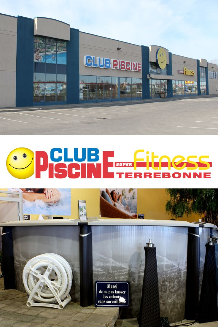 Les 130 meilleures images propos de nos magasins our for Club piscine fitness montreal