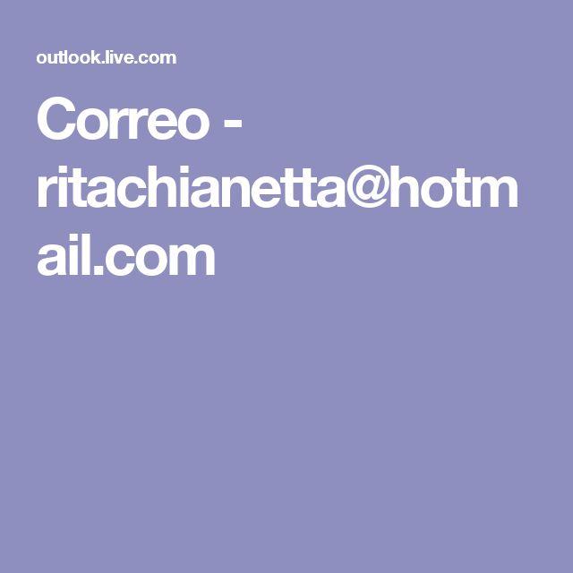 Correo - ritachianetta@hotmail.com