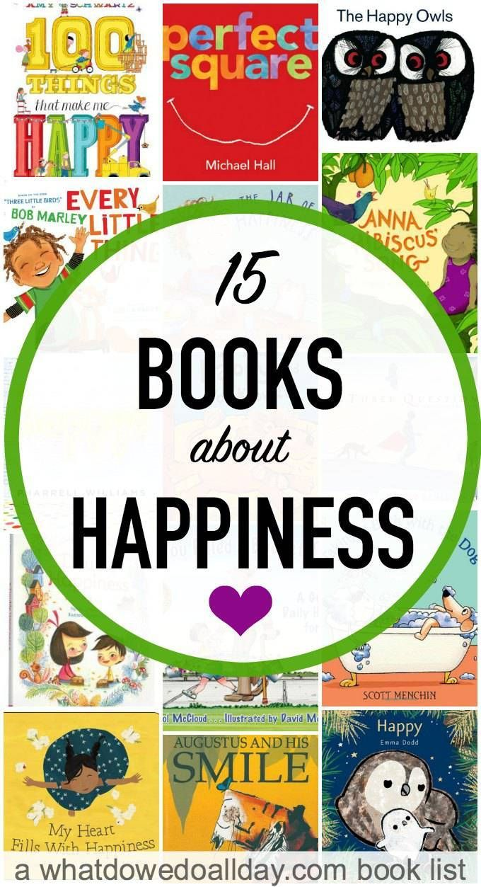 Joyful children's picture books about happiness. Love these books to share with kids the joy of positivity.