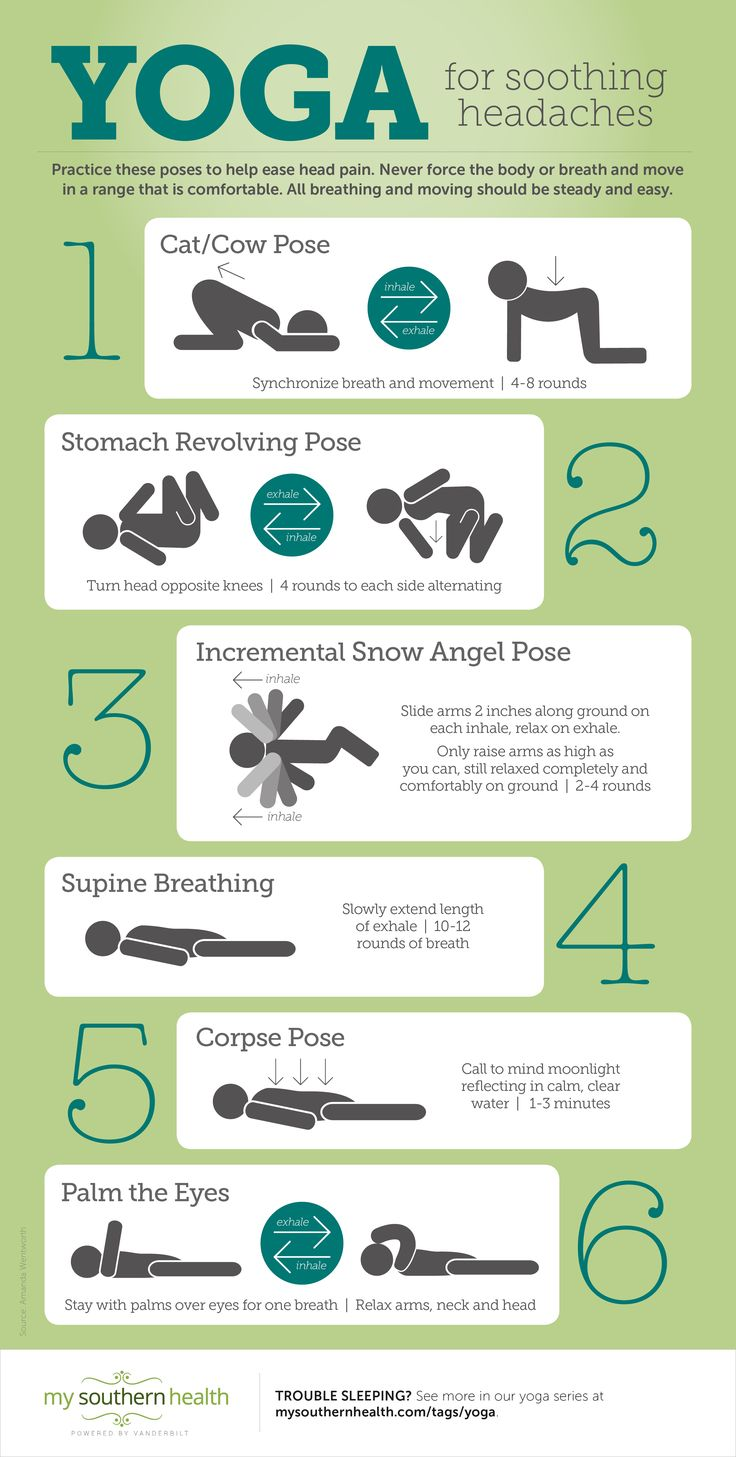 Practicing these poses can help soothe headaches and migraines.