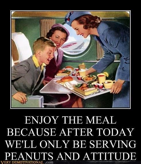 Flight Attendant Humor Funny True Pinterest Demotivational