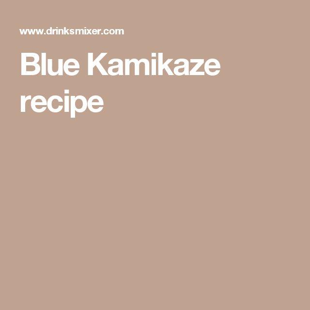 Blue Kamikaze recipe