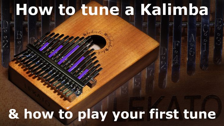 How to tune a kalimba played yourself thumb piano tune