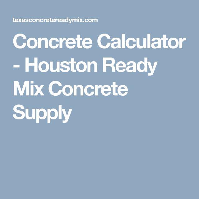 Concrete Calculator - Houston Ready Mix Concrete Supply