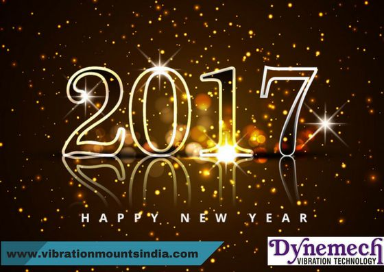 Happy 2017!! Team Dynemech www.VibrationMountsindia.com
